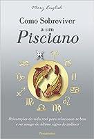 Como Sobreviver a um Pisciano (Astrologia)