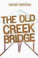 The Old Creek Bridge