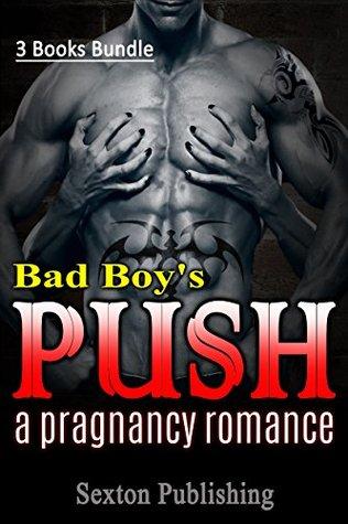 ROMANCE: Pregnancy Romance: Bad Boy's Push (Bad Boy Navy Seal Romance Collection) (New Adult Alpha Male BBW Romance Short Stories)