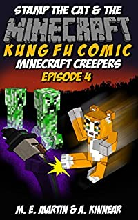 Minecraft: Stamp the Cat and the Minecraft Creepers (Master of Kung Fu Comics Book 4)