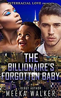 The Billionaire's Forgotten Baby