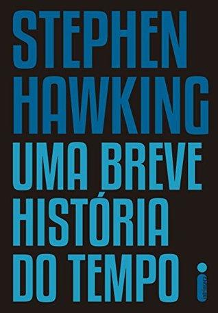 Uma breve história do tempo by Stephen Hawking