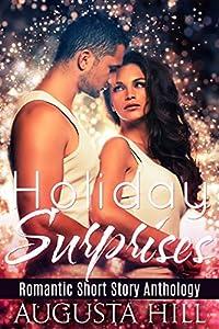 Holiday Surprises: Romantic Short Story Anthology