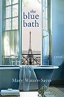The Blue Bath: A Novel