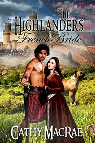 The Highlander's French Bride (The Highlander's Bride #5)