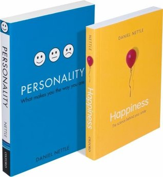The Daniel Nettle Psychology Set: Consisting of Happiness: The Science Behind Your Smile and Personality: What Makes You the Way You Are