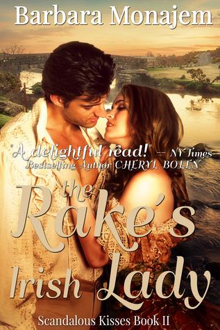 The Rake's Irish Lady (Scandalous Kisses, #2)