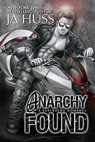 Anarchy Found by J.A. Huss