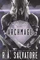 Archmage (Homecoming ,#1, The Legend of Drizzt, #28)