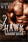 Hawk (Burnout, #3)