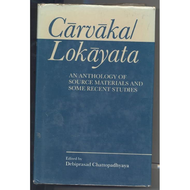 Lokayata a Study in Ancient Indian Materialism