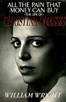 All the Pain That Money Can Buy: Life of Christina Onassis