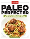 Paleo Perfected: ...