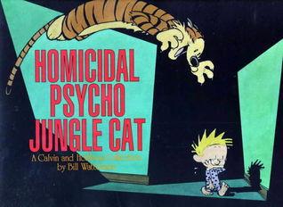 Homicidal Psycho Jungle Cat (Calvin and Hobbes #9)