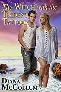 The Witch with the Trident Tattoo (Coastal Coven Book 1)