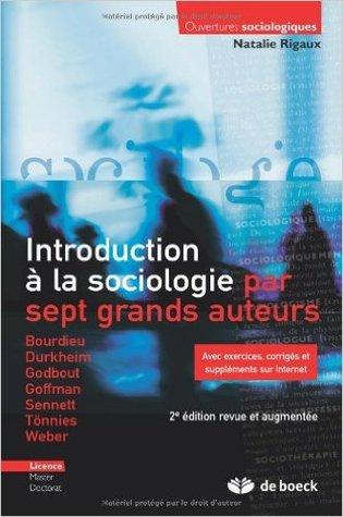 Introduction à la sociologie par sept grands auteurs