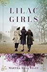 Lilac Girls by Martha Hall Kelly