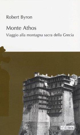 Monte Athos by Robert Byron