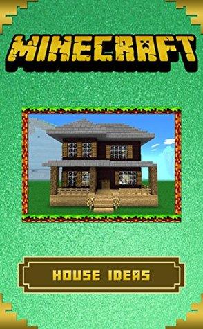 Minecraft: The Ultimate Building Ideas Handbook: by Kwick ...
