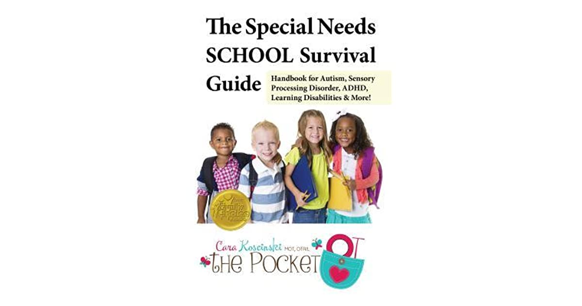 The Special Needs School Survival Guide Handbook For Autism
