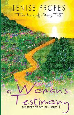 A Woman's Testimony: The Story of My Life- Series 1