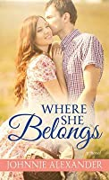 Where She Belongs (Misty Willow #1)