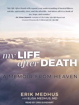 My Life After Death by Erik Medhus