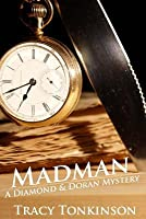 Madman (The Diamond and Doran Mysteries Book 1)