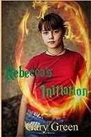 Rebecca's Initiation (Redemption #1)