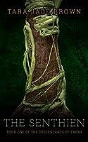 The Senthien (Descendants of Earth Book 1)