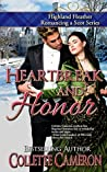Heartbreak and Honor (Highland Heather Romancing a Scot, #3)