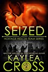Seized (Hostage Rescue Team #7)