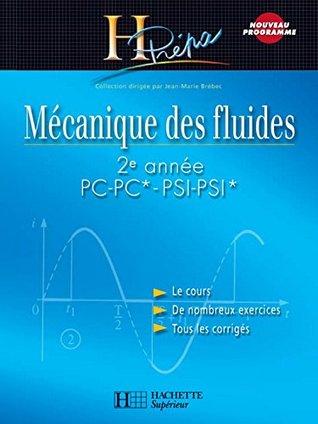 Mecanique Des Fluides 2e Annee Pc Pc Psi Psi Cours Avec Exercices Corriges By Jean Marie Brebec