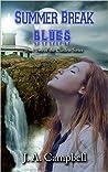 Summer Break Blues (The Clanless, #2)