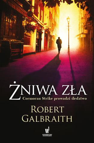 Żniwa zła by Robert Galbraith