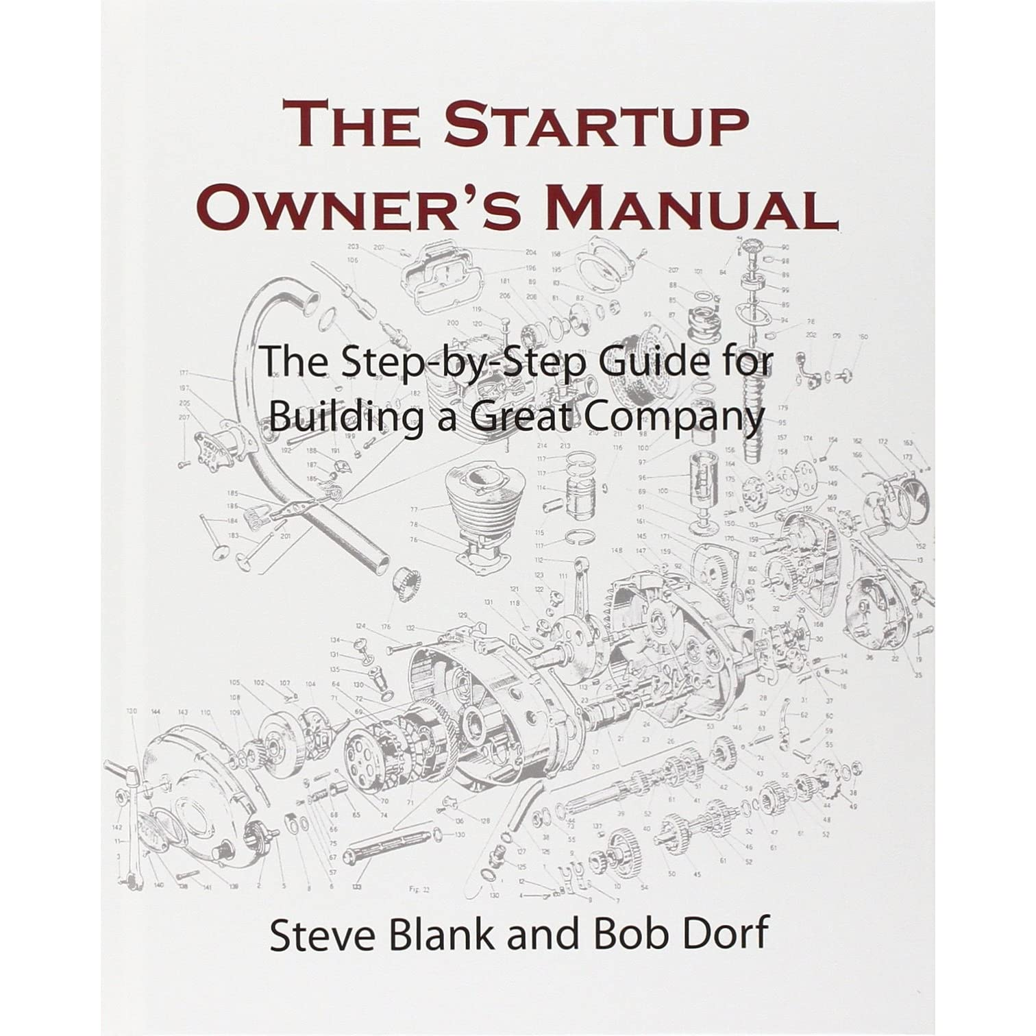 The Startup Owner's Manual: The Step-By-Step Guide for Building a ...