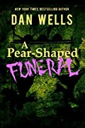 A Pear-Shaped Funeral: Being the Second memoir of Frederick Whithers as edited by Cecil G. Bagsworth III