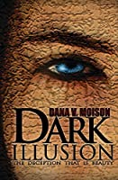 Dark Illusion (Sharon Davis Chronicles #1)