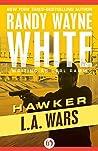 L.A. Wars (Hawker, #2)