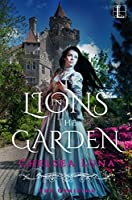 Lions in the Garden (The Uprising)