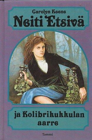Neiti Etsivä ja Kolibrikukkulan aarre by Carolyn Keene