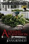 Adverse Possession (Savannah Martin Mysteries #11)