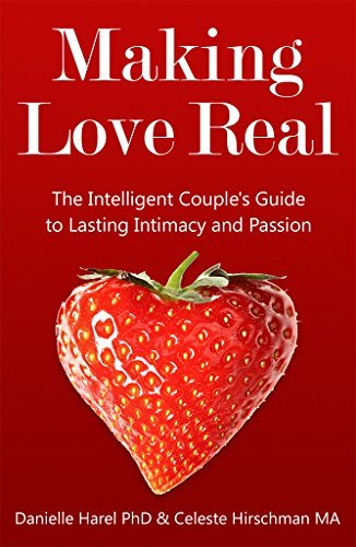 Making-Love-Real-The-Intelligent-Couple-s-Guide-to-Lasting-Intimacy-and-Passion