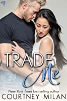 Trade Me (Cyclone, # 1)