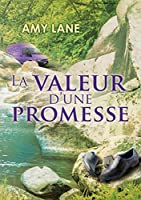 La valeur d'une promesse (Promesses t. 2)
