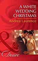 A White Wedding Christmas (Brides and Belles #4)