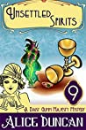 Unsettled Spirits (Daisy Gumm Majesty, #9)