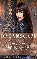 Dreamscape (Netherworld, #1)