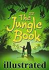 The Jungle Book by Rudyard Kipling - illustrated. by Rudyard Kipling