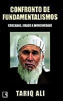 Confronto de Fundamentalismos: cruzadas, jihads e modernidade